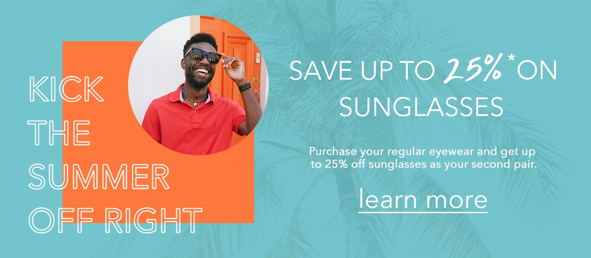 save up to 25 percent on sunglasses in Costa Mesa